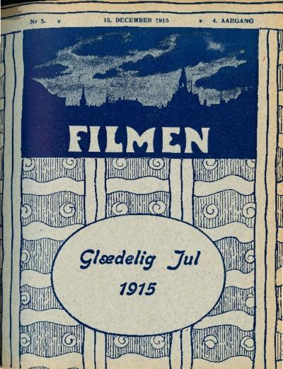 Filmen Nr. 5 - 4. AARGANG 1915 (35-46)