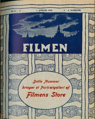 Filmen Nr. 6 - 4. AARGANG 1916 (47-58)