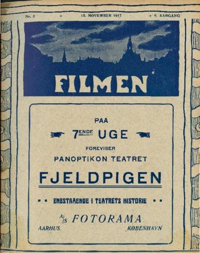 Filmen Nr. 3 - 6. AARGANG 1917 (25-36)
