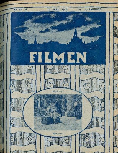 Filmen Nr. 13 - 3. AARGANG 1915 (109-116)