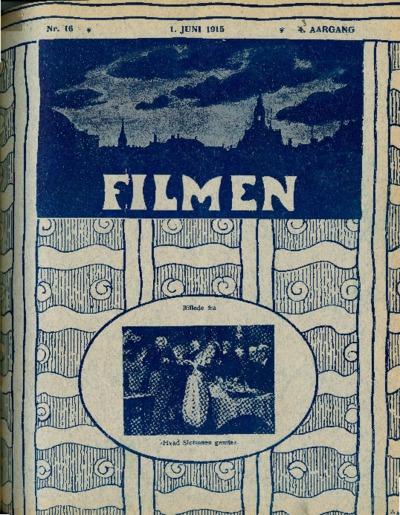 Filmen Nr. 16 - 3. AARGANG 1915 (133-140)