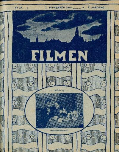 Filmen Nr. 22 - 3. AARGANG 1915 (193-204)