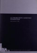 Le produzioni agricole piemontesi : aggiornamento al 1981