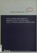 Evoluzione dei modelli demografici e familiari nella popolazione piemontese