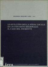 Lo sviluppo della spesa locale in un contesto regionale : il caso del Piemonte