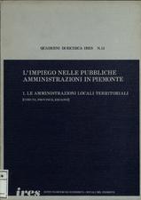 L'impiego nelle pubbliche amministrazioni in Piemonte : 1. Le amministrazioni locali territoriali (comuni, province, regione)