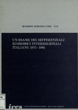 Un esame dei differenziali economici interregionali italiani : 1971-1981