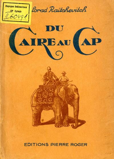 Du Caire au Cap 8 planches hors texte et 1 carte