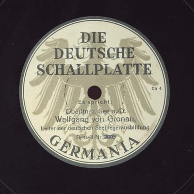 Es spricht: Oberltn. z. See a. D. Wolfgang von Gronau