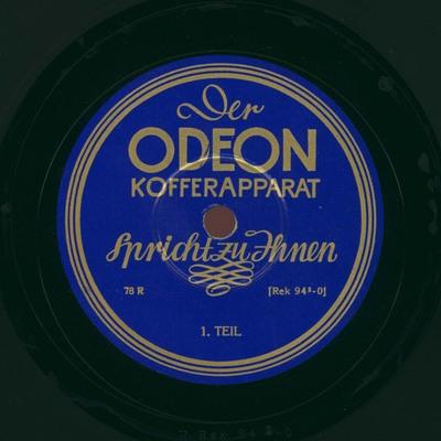 Der Odeon Kofferapparat spricht zu Ihnen, 1. Teil