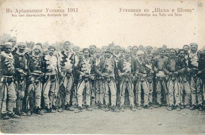 Из Арбанашког Устанка 1911 : устаници из Шаља и Шоша = Aus dem albanesischen Aufstande 1911 = Aufstândige aus Šalja und Šoša