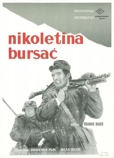 Nikoletina Bursać; glavne uloge Dragomir Pajić, Milan Srdoč; režija Branko Bauer