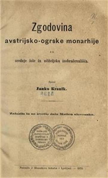Zgodovina avstrijsko-ogrske monarhije za srednje šole in učiteljska izobraževališča