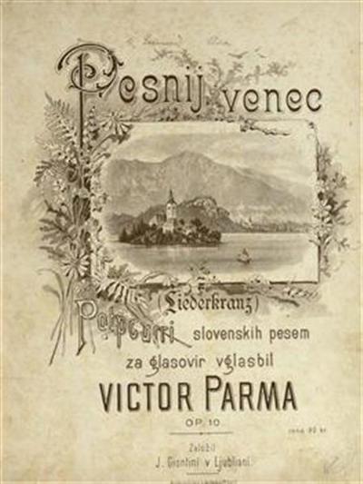 Pesnij venec, op. 10; Liederkranz; potpourri slovenskih pesem za glasovir