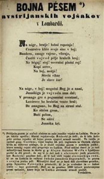 Bojna pesem avstrijanskih vojšakov v Lombardii. Sestavil Potočnik.