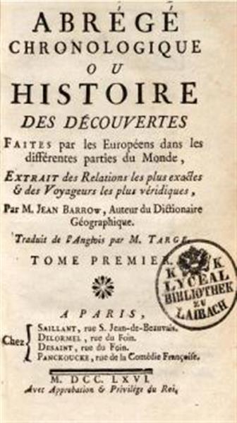 Abrégé chronologique ou Histoire des découvertes faites par les Européens dans les différentes parties du monde ...