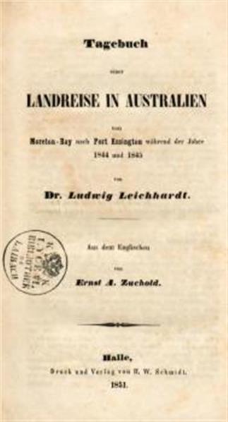 Tagebuch einer Landreise in Australien von Moreton-Bay nach Port Essington während der Jahre 1844 und 1845