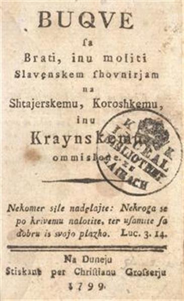 Buqve sa brati, inu moliti Slavenskem shovnirjam na Shtajerskemu, Koroshkemu, inu Kraynskemu ommislene
