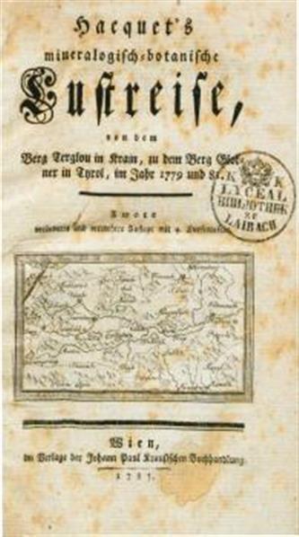 Hacquet's mineralogisch-botanische Lustreise, von dem Berg Terglou in Krain, zu dem Berg Glockner in Tyrol, im Jahr 1779 und 81