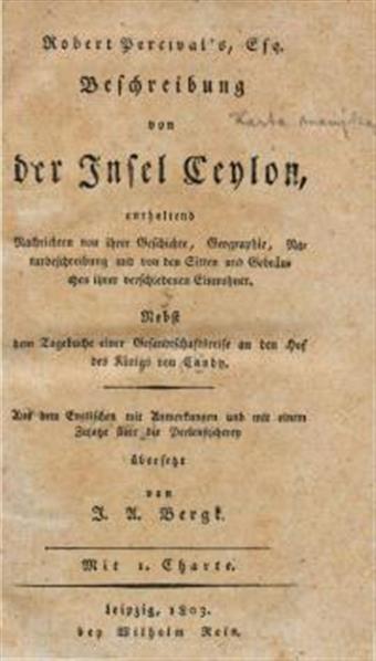 Robert Percival's Beschreibung von der Insel Ceylon, enthaltend Nachrichten von ihrer Geschichte, Geographie, Naturbeschreibung und von den Sitten und Gebräuchen ihrer verschiedenen Einwohner