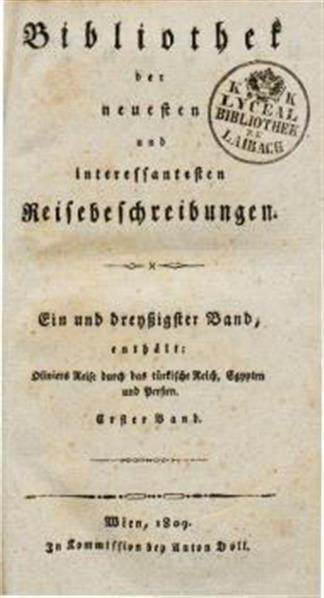 G. A. Olivier's Reise durch das türkische Reich, Egypten und Persien, während der Jahre 1792 bis 1798