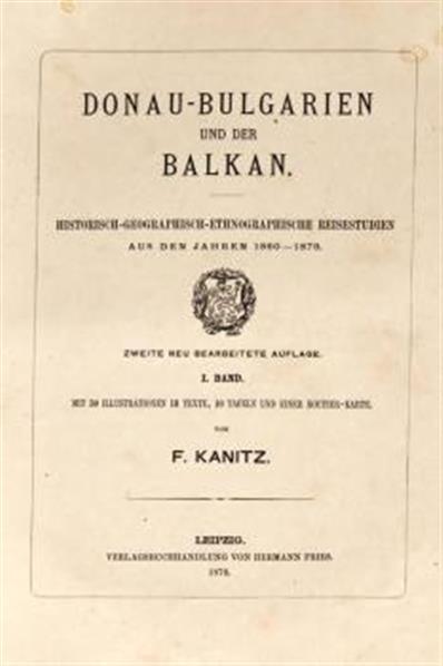 Donau-Bulgarien und der Balkan; historisch-geographisch-etnographische Reisestudien aus den Jahren 1860-1879