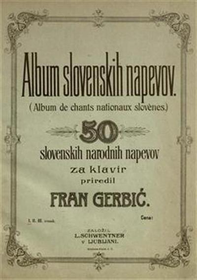 Album slovenskih napevov; 50 slovenskih narodnih napevov za klavir; Album de chants nationaux slovenes