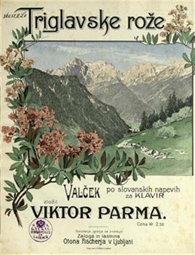 Triglavske rože; valček po slovanskih napevih za klavir