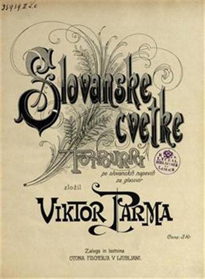 Slovanske cvetke; potpourri po slovanskih napevih za glasovir