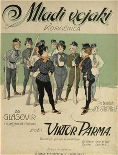 Mladi vojaki; koračnica; za glasovir (s petjem ad libitum)