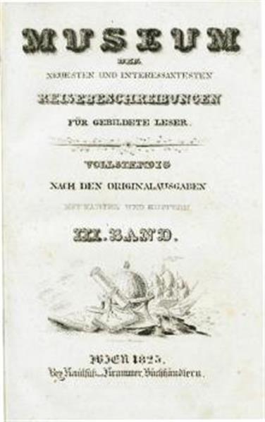 Entdeckungsreise in die Südsee und nach der Berings-Strasse zur Erforschung einer nordöstlichen Durchfahrt eunternommen in den Jahren 1815, 1816, 1817 und 1818