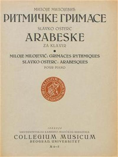 Ritmičke grimase; Arabeske; Arabesques; Grimaces rythmiques; pour piano; za klavir