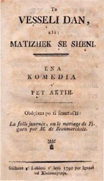 Ta veşsęli dan, ali: Matizhek şe shęni; ena komedia v' pęt aktih; obdęlana po ti franzoski: Le folle journée, ou le mariage de Figaro par M. de Beaumarchais