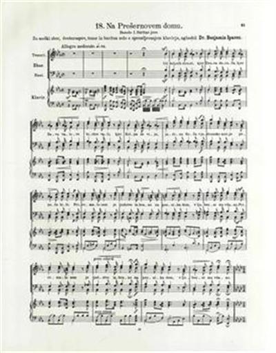 Na Prešernovem domu; za moški zbor, čveterospev, tenor in bariton solo s spremljevanjem klavirja