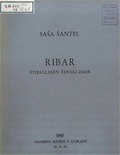 Ribar, op. 36/6; besedilo Petar Preradovič; štiriglasen ženski zbor