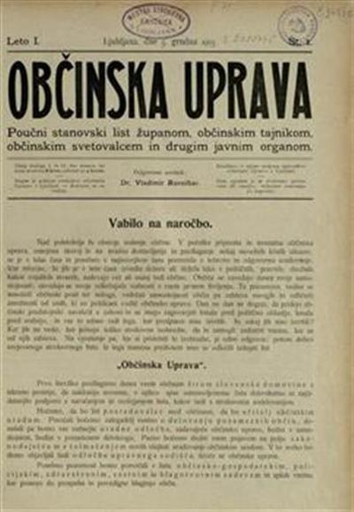 Občinska uprava : poučni stanovski list županom, občinskim tajnikom, občinskim svetovalcem in drugim javnim organom