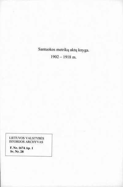 Panevėžio RKB santuokos metrikų knyga. 1902--1918 m.