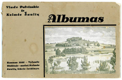 Kelmės šaulių būrys. Vlado Putvinskio ir Kelmės šaulių albumas. 1930