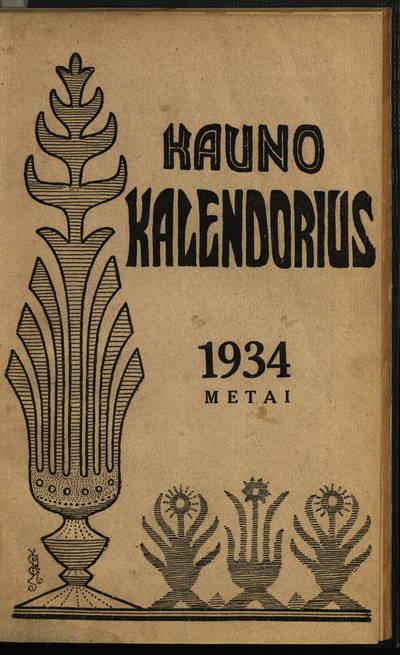 Šv. Kazimiero draugijos leidinys. Kauno kalendorius. 1934 metams. - 1933