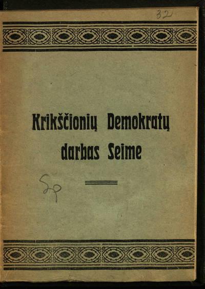 Krikščionių demokratų darbas seime. - 1926