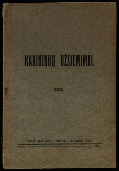 Karininkų užsiėmimai. - 1923