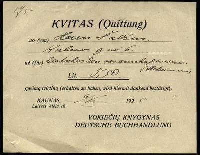 Petro Šalčiaus rankraščių fondas. Biografiniai ir buities dokumentai. [Vokiečių knygyno kvitai]. - 1925.10.28, 1925.11.06