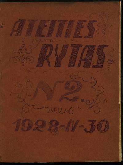 Laikraštėlių kolekcija. Jaunimo organizacijų leidiniai. Ateities rytas. Nr. 2 / red. P. Sirūnas. - 1928.04.30