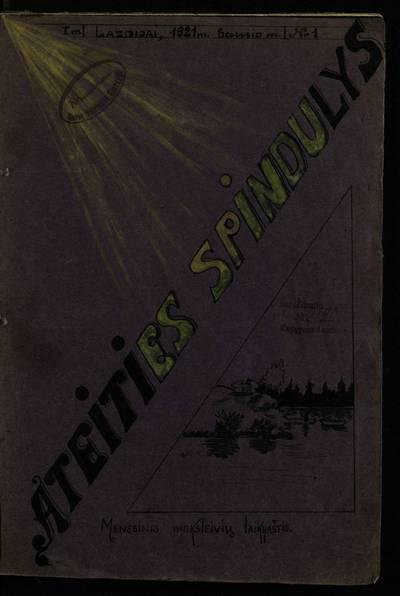 Laikraštėlių kolekcija. Jaunimo organizacijų leidiniai. Ateities spindulys. Nr. 1. - 1921.01