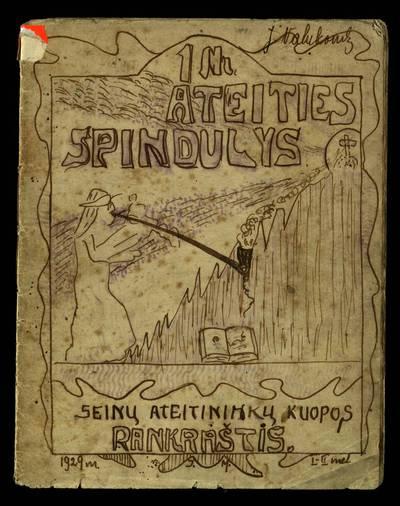 Laikraštėlių kolekcija. Jaunimo organizacijų leidiniai. Ateities spindulys. Nr. 1. - 1929