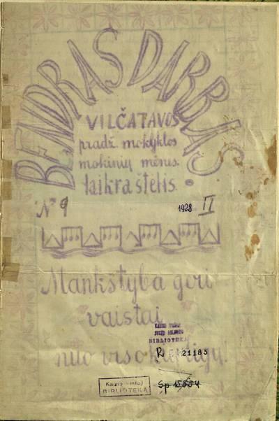 Laikraštėlių kolekcija. Jaunimo organizacijų leidiniai. Bendras darbas. Nr. 9. - 1928.02