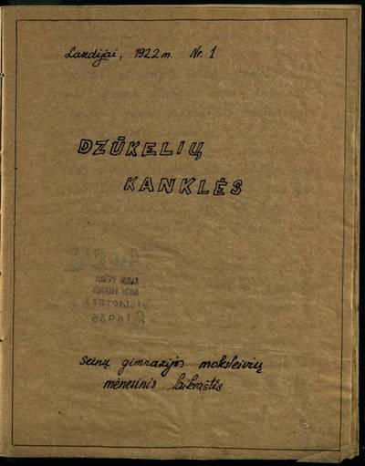 Laikraštėlių kolekcija. Jaunimo organizacijų leidiniai. Dzūkelių kanklės. Nr. 1. - 1922