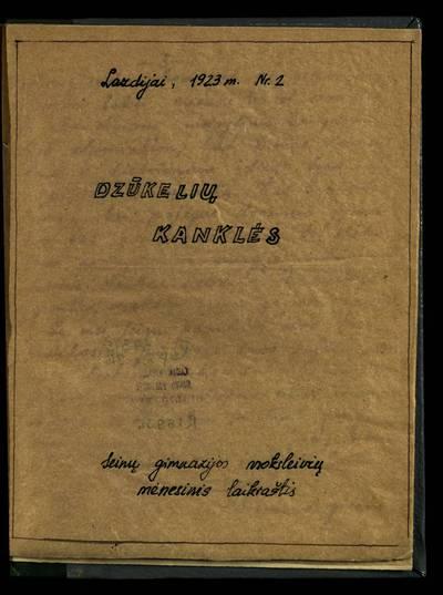 Laikraštėlių kolekcija. Jaunimo organizacijų leidiniai. Dzūkelių kanklės. Nr. 2. - 1923