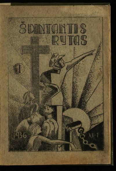 Laikraštėlių kolekcija. Jaunimo organizacijų leidiniai. Švintantis rytas. Nr. 1. - 1936.12