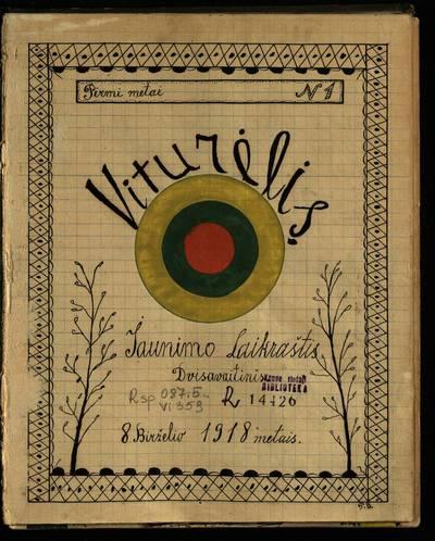 Laikraštėlių kolekcija. Jaunimo organizacijų leidiniai. Viturėlis. Nr. 1 / red. ir leid. Pranas Bikinas. - 1918.06.08